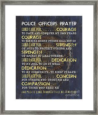 Police Officers Prayer Framed Print by Debbie DeWitt