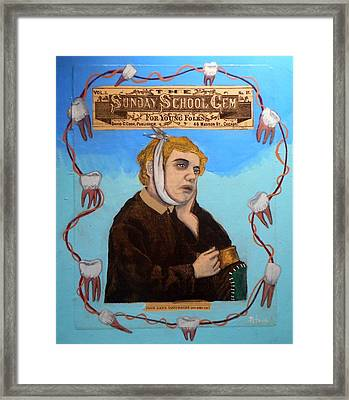 Poor Dan Skipped Sunday School And Got A Toothache Framed Print