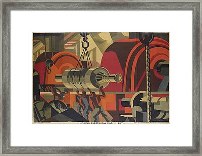 Poster, Making Electrical Machinery, 1928, United Kingdom, By Clive Gardiner, Framed Print