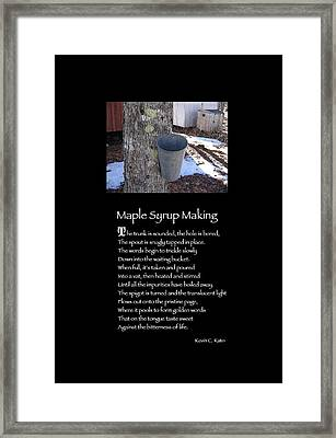 Poster Poem - Maple Syrup Making Framed Print by Poetic Expressions