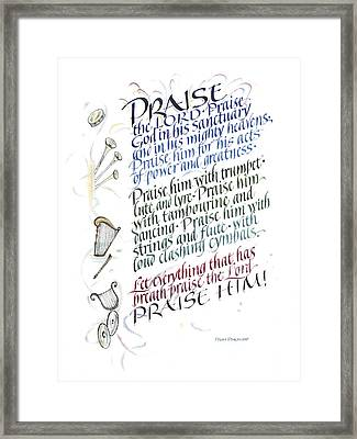 Praise The Lord Framed Print by Judy Dodds
