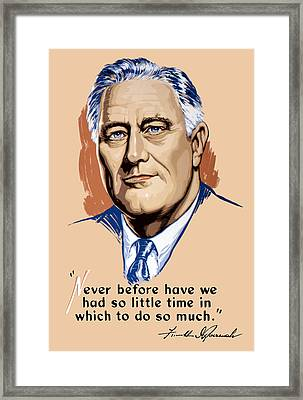 President Franklin Roosevelt And Quote Framed Print