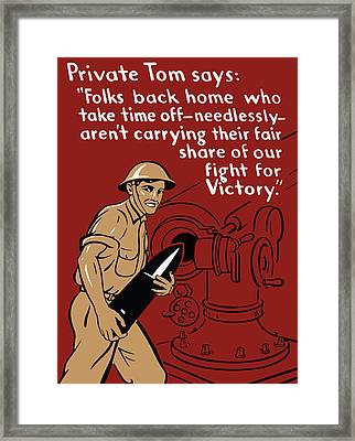 Private Tom - Ww2 Propaganda Framed Print by War Is Hell Store