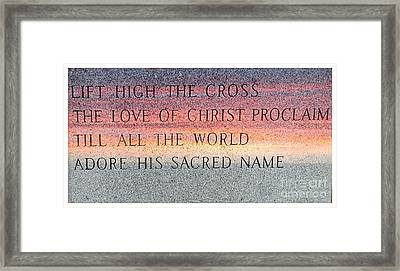 Proclaim His Name-c Framed Print by Kathleen Struckle