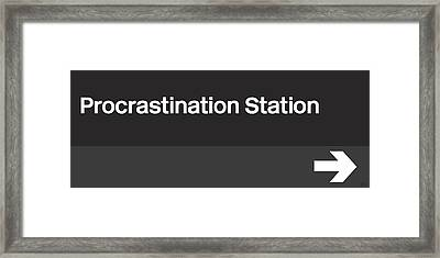 Procrastination Station- Art By Linda Woods Framed Print by Linda Woods