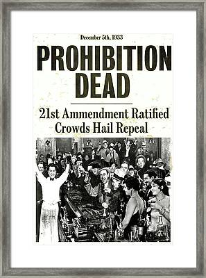 Prohibition Dead, 21st Amendment Ratified, Crowds Hail Repeal  Framed Print