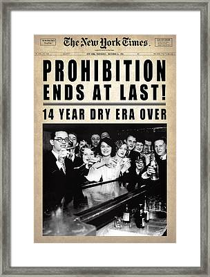 Prohibition Ends At Last  1933 Framed Print by Daniel Hagerman