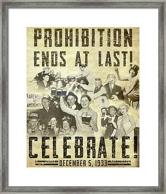 Prohibition Ends At Last Framed Print