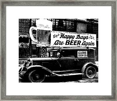Prohibition Happy Days Are Beer Again Framed Print