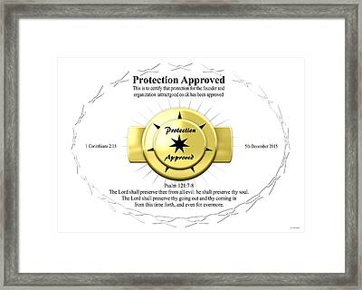 Protection Approved I Attract Good Framed Print by I Attract Good