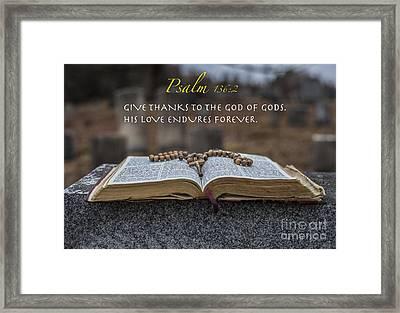 Psalm 136 2 Framed Print