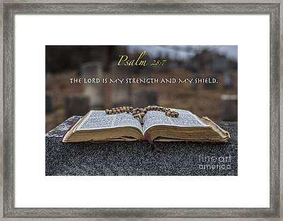 Psalm 28 7 Framed Print