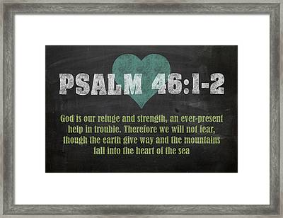 Psalm 46 12 Inspirational Quote Bible Verses On Chalkboard Art Framed Print