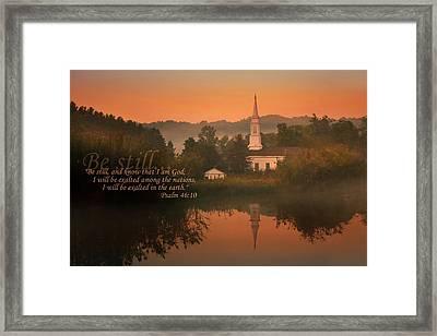 Psalm 46.10 Framed Print