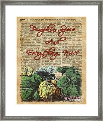 Pumpkin Spice And Everyting Nice Thanksgiving Dictionary Art  Framed Print by Joanna Kuch