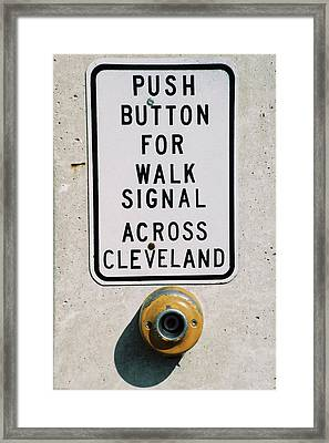 Push Button To Walk Across Clevelend Framed Print