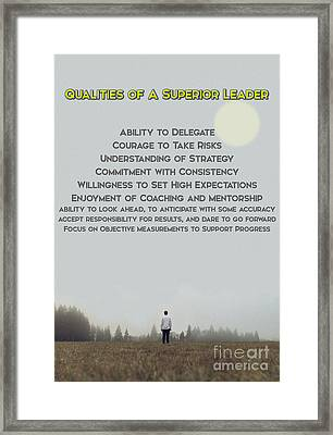 Qualities Of Superior Leaders Framed Print