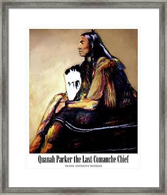 Quanah Parker The Last Comanche Chief II Framed Print