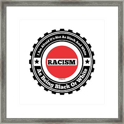 Racism Framed Print by Firsttees Motivational Artwork