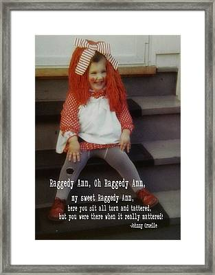 Raggedy Ann Quote Framed Print by JAMART Photography