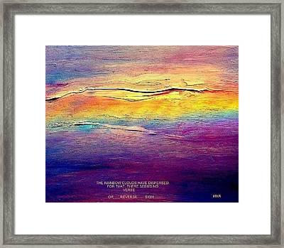 Rainbow Clouds - Blown Away Now - A Lament Framed Print