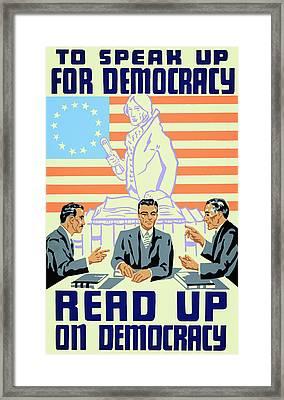 Read Up On Democracy W P A ......... C. 1936 Framed Print