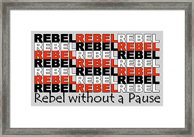 Rebel Without A Pause Framed Print by Mal Bray