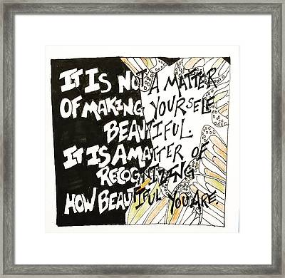 Recognize Framed Print by Sara Young