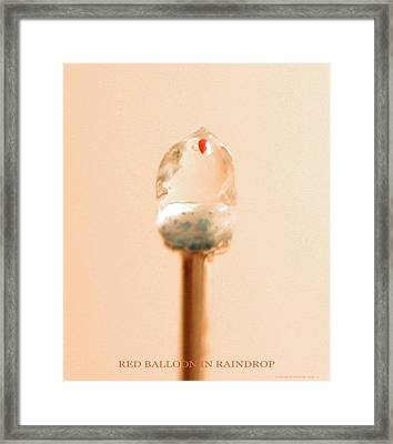 Red Balloon In Raindrop Framed Print by Phillip H George