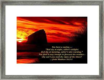 Red Sky At Night, Sailor's Delight - Why Can't You Read The Signs Of The Times - From Matthew 16.2-3 Framed Print