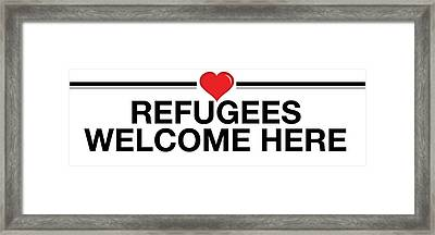 Refugees Welcome Here Framed Print