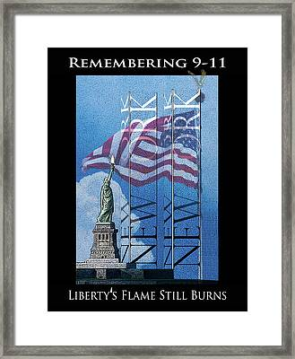 Remembering 9/11 Liberty's Flame Still Burns Framed Print