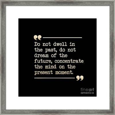 Reminder From Buddha Framed Print by Liesl Marelli