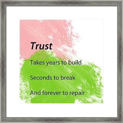 Reminders- Trust Framed Print