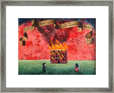 Repent For The End Times Are Near Framed Print by Pauline Lim