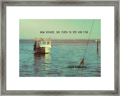Returning To Port Quote Framed Print by JAMART Photography