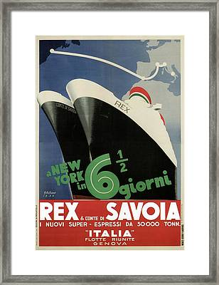 Rex, Conte Di Savoia - Italian Ocean Liners To New York - Vintage Travel Advertising Posters Framed Print