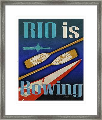 Rio Is Rowing Framed Print