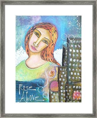 Rise Above Because You Are An Angel Framed Print