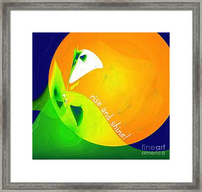 Framed Print featuring the digital art Rise And Shine by Methune Hively