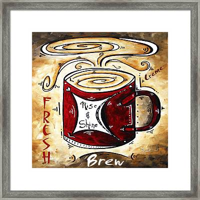 Rise And Shine Original Painting Madart Framed Print by Megan Duncanson