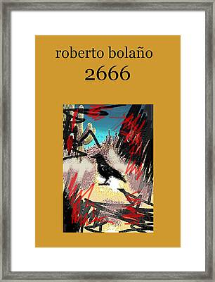 Roberto Bolano 2666 Poster  Framed Print by Paul Sutcliffe
