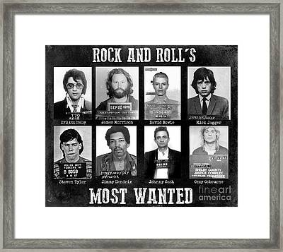 Rock And Rolls Most Wanted Framed Print by Jon Neidert