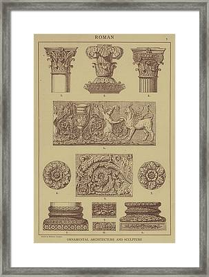Roman, Ornamental Architecture And Sculpture Framed Print