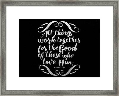 Romans 8 28 Scripture Verses Bible Art Framed Print
