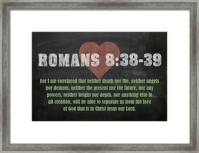 Romans 8 38-39 Inspirational Quote Bible Verses On Chalkboard Art Framed Print