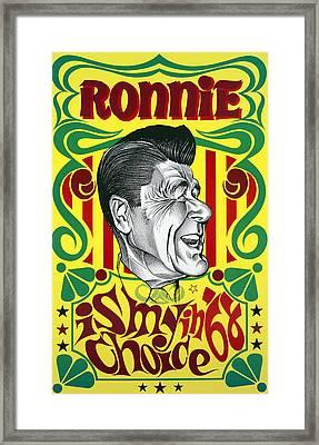 Ronnie Is My Choice In '68 Framed Print by Daniel Hagerman
