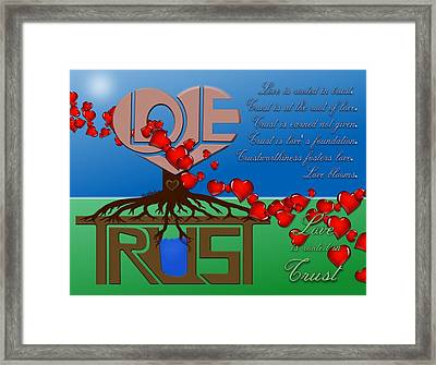 Rooted In Trust Framed Print