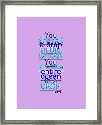 Rumi On Who You Are Framed Print by Diane De Simone