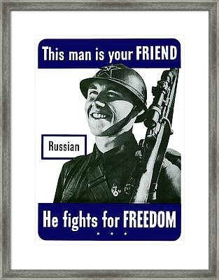Russian - This Man Is Your Friend Framed Print by War Is Hell Store